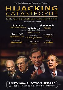 Hijacking Catastrophe: 9/11, Fear & the Selling of American Empire #2