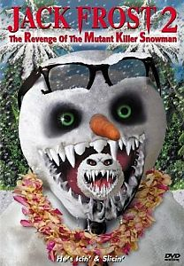 Jack Frost 2: Revenge of the Mutant Killer Snowman #1