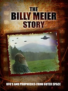 The Billy Meier Story: UFO's and Prophecies from Outer Space #1