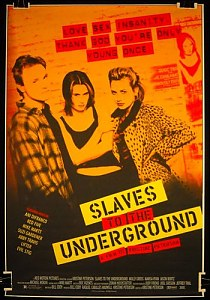 Slaves to the Underground #2