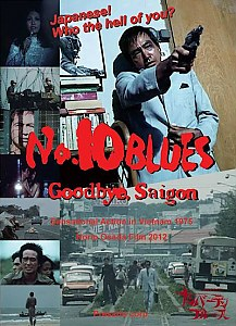 Number 10 Blues: Goodbye Saigon #2