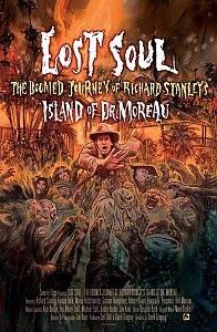 Lost Soul: The Doomed Journey of Richard Stanley's Island of Dr. Moreau #1