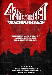 42nd Street Memories: The Rise and Fall of America's Most Notorious Street #1