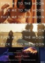 Fuck Me to the Moon